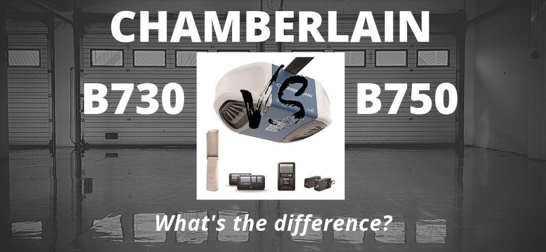 Chamberlain B730 vs B750