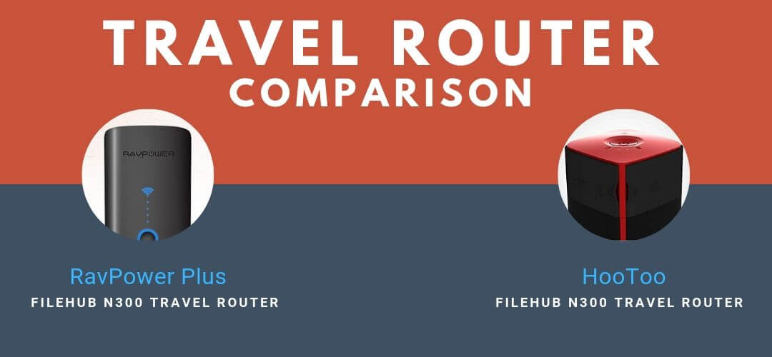 RavPower FileHub Plus vs HooToo Travel Router Comparison