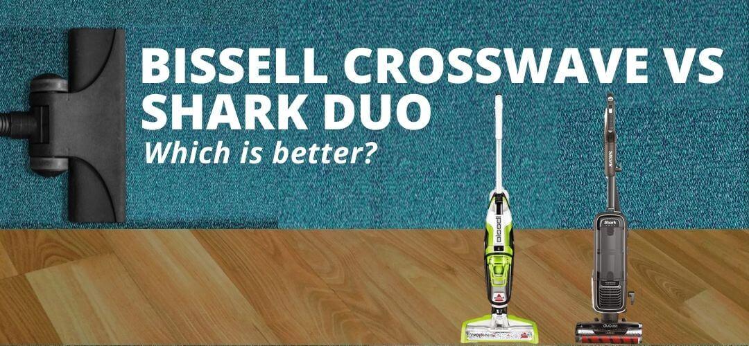 Bissell Crosswave vs Shark Duo