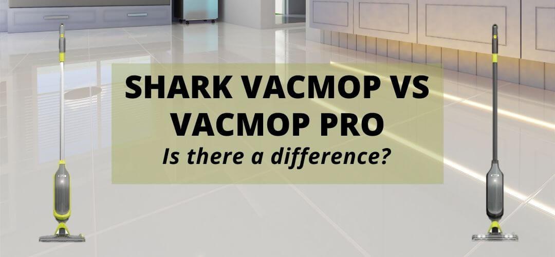 Shark VACMOP vs VACMOP Pro Difference (1)